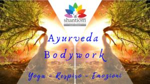 Ayurveda e Bodywork-yoga,respiro ed emozioni